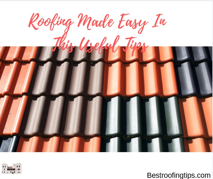 How to Select Roofing